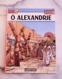 Alix - Ô Alexandrie