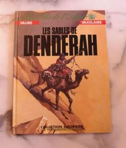 LES FILS DE L'AIGLE - 3/11 Les sables de Denderah