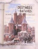 LES FILS DE L'AIGLE - 9/11 Destinées Bataves