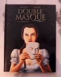 Double masque - Tome 2